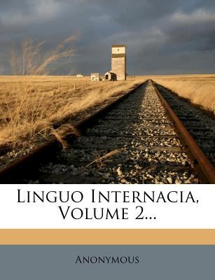 Linguo Internacia, Volume 2... 9781271038312