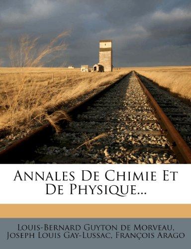 Annales de Chimie Et de Physique... 9781272708948