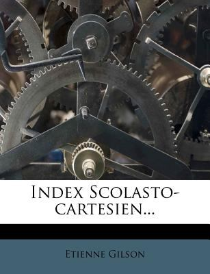 Index Scolasto-Cartesien... 9781274428448
