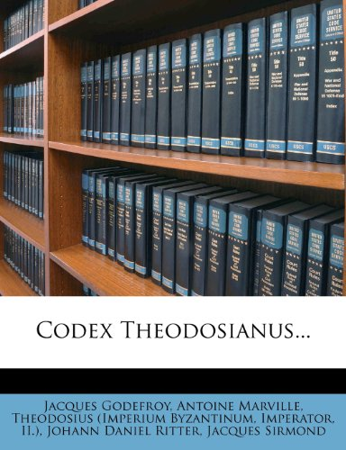 Codex Theodosianus... 9781278547688
