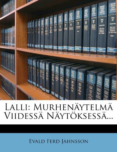 Lalli: Murhen Ytelm Viidess N Yt Ksess ... 9781279268629
