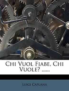 Chi Vuol Fiabe, Chi Vuole? ...... 9781279398562