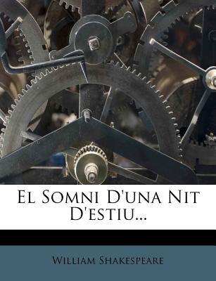 El Somni D'Una Nit D'Estiu... 9781279889299