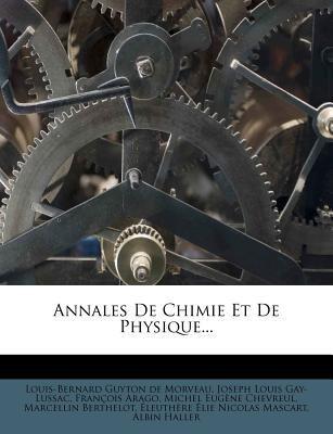 Annales de Chimie Et de Physique... 9781275151086