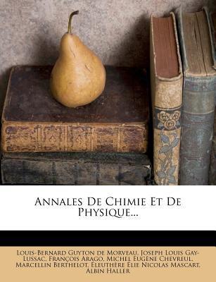 Annales de Chimie Et de Physique... 9781276947701