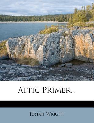 Attic Primer... 9781277196818