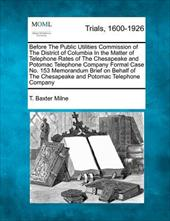 Before the Public Utilities Commission of the District of Columbia in the Matter of Telephone Rates of the Chesapeake and Potomac 17765288