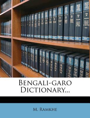 Bengali-Garo Dictionary... 9781275732933
