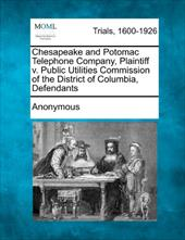 Chesapeake and Potomac Telephone Company, Plaintiff V. Public Utilities Commission of the District of Columbia, Defendants 17791835
