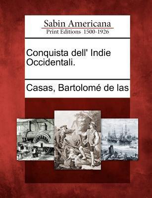 Conquista Dell' Indie Occidentali.
