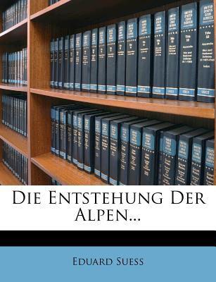 Die Entstehung Der Alpen... 9781275240438