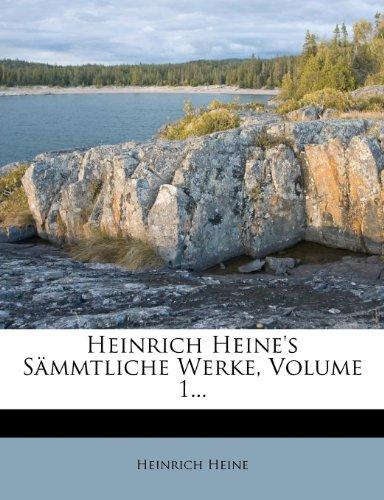 Heinrich Heine's S Mmtliche Werke, Volume 1...