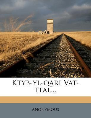 Ktyb-Yl-Qari Vat-Tfal... 9781274638687
