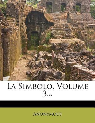 La Simbolo, Volume 3... 9781275870499