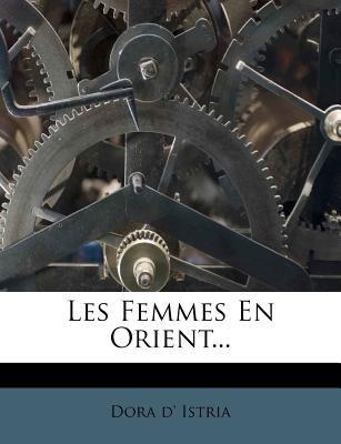 Les Femmes En Orient... 9781273789779