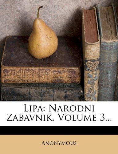 Lipa: Narodni Zabavnik, Volume 3... 9781279197943