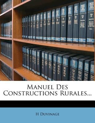 Manuel Des Constructions Rurales... 9781274789792