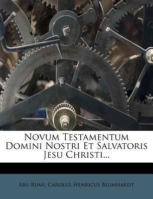Novum Testamentum Domini Nostri Et Salvatoris Jesu Christi... 9781273600968