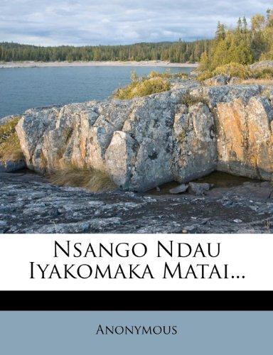 Nsango Ndau Iyakomaka Matai... 9781274811363