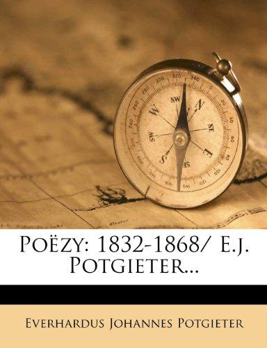 Po Zy: 1832-1868/ E.J. Potgieter... 9781275887794