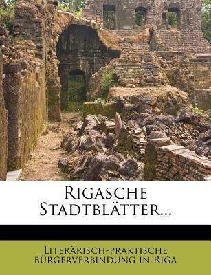 Rigasche Stadtblatter... 9781278378497