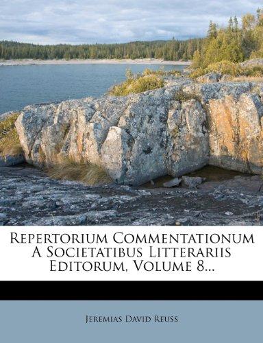 Repertorium Commentationum a Societatibus Litterariis Editorum, Volume 8... 9781276000895