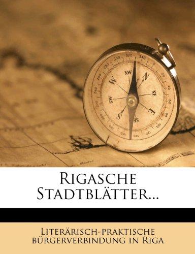 Rigasche Stadtblatter... 9781275481084