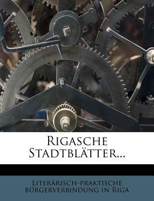 Rigasche Stadtbl Tter... 9781278745008