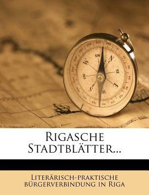 Rigasche Stadtbl Tter... 9781275537439