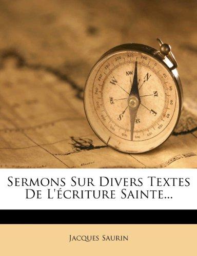 Sermons Sur Divers Textes de L' Criture Sainte... 9781276097642
