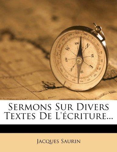 Sermons Sur Divers Textes de L' Criture... 9781276123372