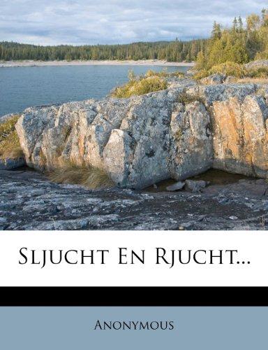 Sljucht En Rjucht... 9781276129633