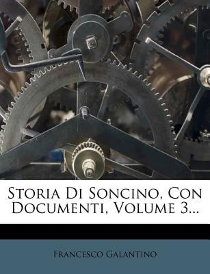 Storia Di Soncino, Con Documenti, Volume 3... 9781277788488