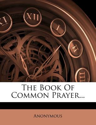 The Book of Common Prayer... 9781276669825