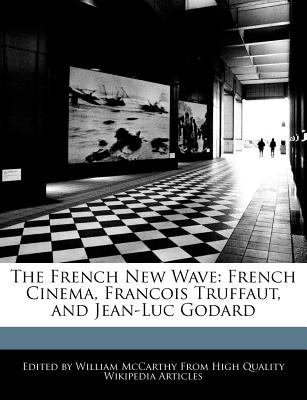 truffaut and the new cinema essay The film that changed my life – françois truffaut's the 400 his famous essay the new wave desired and created a french cinema that reflected french.