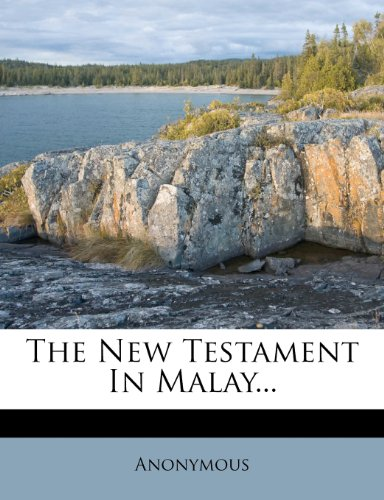 The New Testament in Malay... 9781276395380
