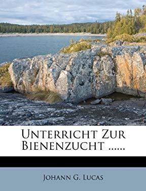 Unterricht Zur Bienenzucht ...... 9781278513942