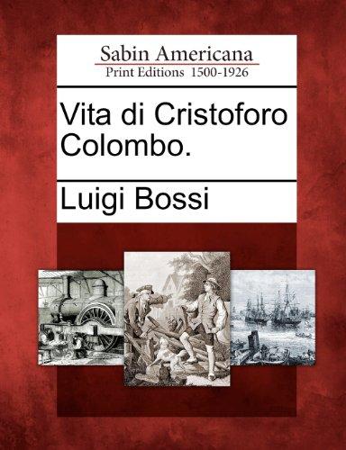 Vita Di Cristoforo Colombo.