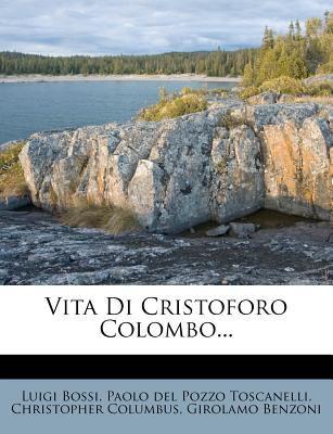 Vita Di Cristoforo Colombo... 9781279817100