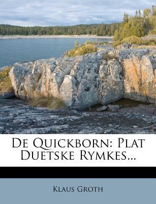 de Quickborn: Plat Duetske Rymkes... 9781273832055