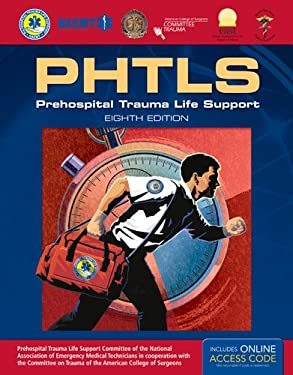 PHTLS: Prehospital Trauma Life Support: Includes eBook with Interactive Tools (NAEMT PHTLS, Basic and Advanced Prehospital Trauma Support)