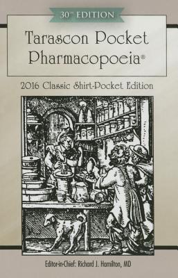 Tarascon Pocket Pharmacopoeia 2016 Classic Shirt-Pocket Edition