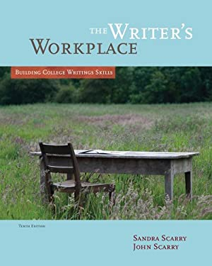 The Writer's Workplace: Building College Writing Skills 9781285063898