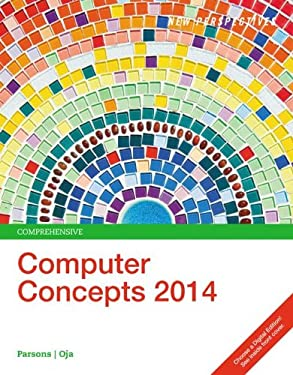 New Perspectives on Computer Concepts 2014: Comprehensive 9781285096926