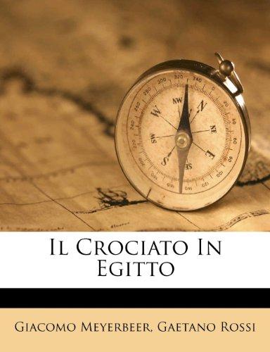Il Crociato in Egitto 9781286399002