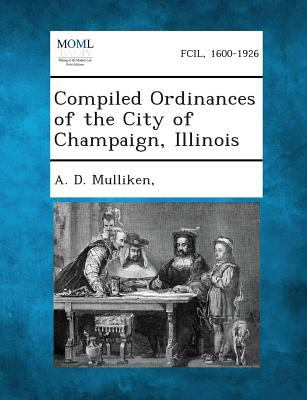 Compiled Ordinances of the City of Champaign, Illinois