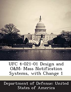UFC 4-021-01 Design and O&M: Mass Notification Systems, with Change 1