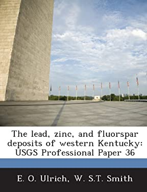 The lead, zinc, and fluorspar deposits of western Kentucky: USGS Professional Paper 36