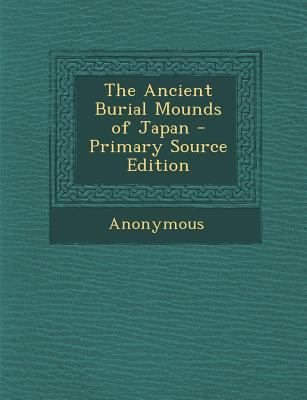 Ancient Burial Mounds of Japan