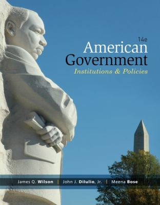 American Government: Institutions and Policies 9781285195094
